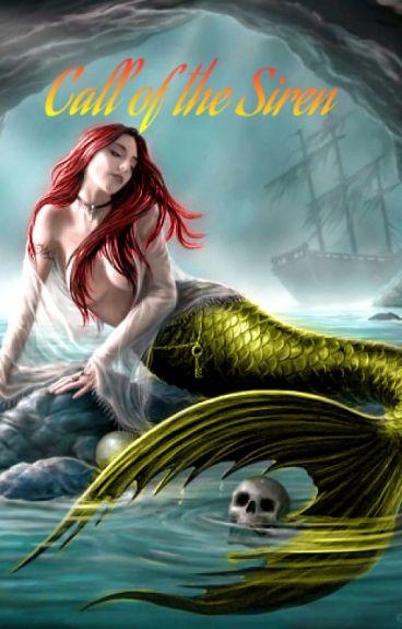 Call of a Siren: Book #1