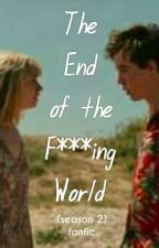 The End Of The F***ing World (Season 2) fanfic by EugLerios