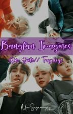 Bangtan Imagines (ONE SHOTS) // Tagalog by MinSugummyyy