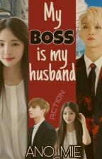 My Boss Is My Husband by Ano_Mie