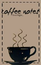 coffee notes || h.s [au] by justwayland