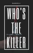 Who's The Killer by darsel1