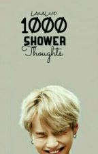 1000 shower thoughts! by LailaLivid