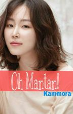 Oh Mantan! by Lesssugar18