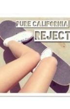 Pure Calfornia Reject by cassssgavvvv