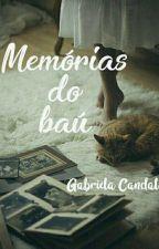 Memórias do Baú by GabrielaCandal