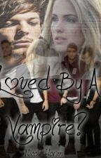 Loved By A Vampire? (Sequel To Kidnapped By Vampires) by NicolexxNiall