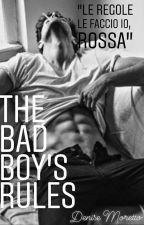 The Bad Boy' s rules by Deny_Moretto