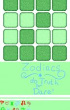 Zodiacs Do Truth or Dare! by ZodiacVlogs
