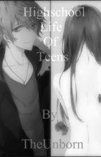 Highschool Life Of Teens by MayuSmith