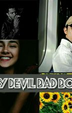 My Devil Bad Boy by awenggun
