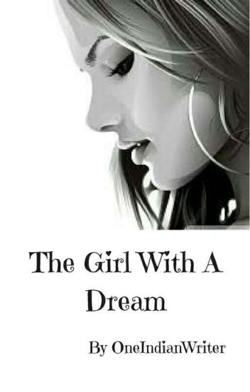The Girl With A Dream | ✔