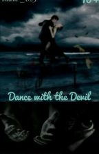 Dance With The Devil by skam_023