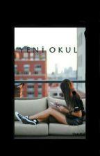 Yeni Okulum by DarkGirl_x-3