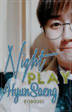 Night Play / Adaptación HyunSaeng SS501 by KyuRik501