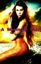 A mermaid story by heartandsoul3
