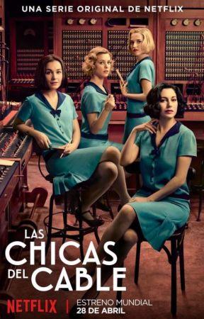 Frases Las Chicas Del Cable Temporada 1 Wattpad