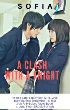 A Clash with the Knight (English version) Unedited by sofia_jade6