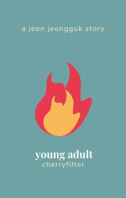 YOUNG ADULT (JJK) [BOOK TWO]。