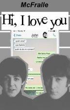 Hi, I love you [McLennon]. by McFralle