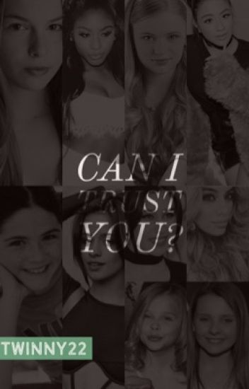 Can We Trust You? (Fifth Harmony fanfic)