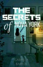 Secrets Of Nova York by -Gabiih-