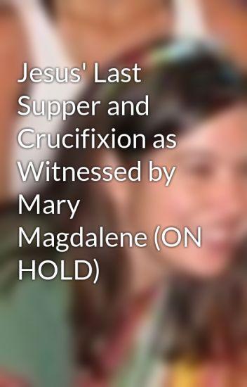 Resultado de imagen para LAST SUPPER MARY MAGDALENE NUMBER 13