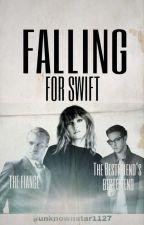 Falling for Swift ( Taylor Swift fan fiction) by unknownstar1127