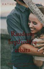 Raudonų liepžiedžių arbata ('K) by KNistorijos9
