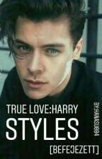 True love:Harry Styles [Befejezett] by hanasu004