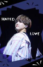 Hated Love   BTS Suga ff. by PetraSzatmari