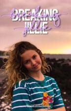 Breaking Jillie. by Itsdxnnx