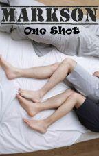 OneShot-MarkSon [Lemon] by Jark9394