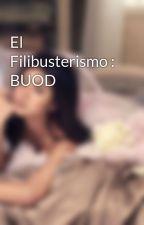 El Filibusterismo : BUOD by SashikitsuTan