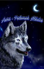 Aura - Potomek Měsíce by hranicar3
