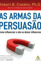 As Armas Da Persuasão by tharsyapalloma