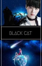 BLACK CAT |Suga ff| by _pink_bts_