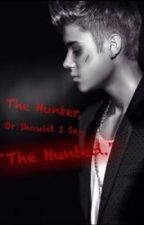 The Hunter, Or Should I Say The Hunted by belieber4ever_08