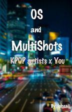 [VF] OS ◇ KPOP x Reader by iluhsaij