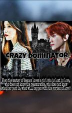 المتملك المجنون _Crazy Dominator by Razan_exo-l