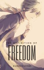 The Definition of Freedom (Jae-ha Love Story) by Kunoichi101