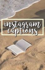 instagram caption ideas :) by sadandsoft