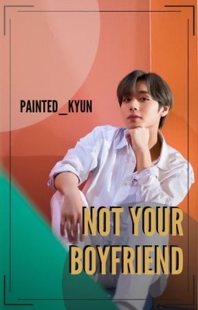 Not Your Boyfriend (2PARK✔️) by painted_kyun