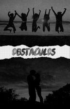OBSTÁCULOS by Todasporumlivro