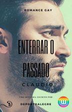 ENTERRAR O PASSADO - CLAUDIO by deportoalegre