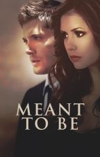 Meant To Be {1} (Dean Winchester) by Ziehmer28
