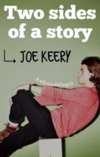 Two sides of a story | joe keery ツ by awkwardxfangirl