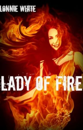 Lady of Fire by LalonnieWhite
