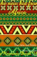 The New Kid From Africa  by Yuceestar