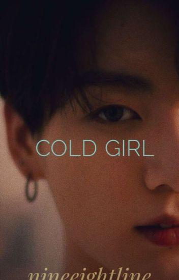 Cold Girl.[BTS~JungKook]